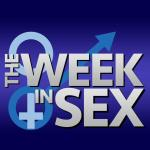 The Week In Sex